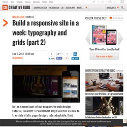 Build a responsive site in a week: typography and grids (part 2)