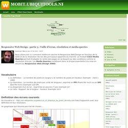 Responsive Web Design - partie 3 : Taille d'écran, résolution et media-queries