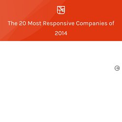 The Most Responsive Companies of 2014 — Undercurrent
