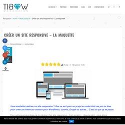Créer un site responsive - La maquette