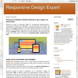 Responsive Website, Mobiele Website & App: begrip van deze trends