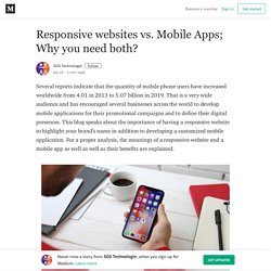Responsive websites vs. Mobile Apps; Why you need both?