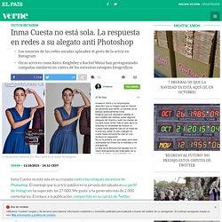 Inma Cuesta no está sola. La respuesta en redes a su alegato anti Photoshop