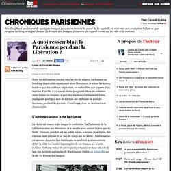 A quoi ressemblait la Parisienne pendant la Libération?