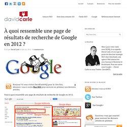 À quoi ressemble une page de résultats de recherche de Google en 2012 ?