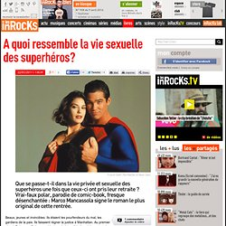 Marco Mancassola La vie sexuelle des super heros