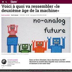 Voici à quoi va ressembler «le deuxième âge de la machine»