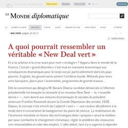 À quoi pourrait ressembler un véritable « New Deal vert », par Peter Custers (Le Monde diplomatique, mai 2009)