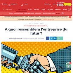 A quoi ressemblera l'entreprise du futur