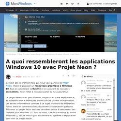 A quoi ressembleront les applications Windows 10 avec Projet Neon ?