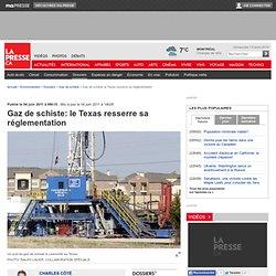 Gaz de schiste: le Texas resserre sa réglementation