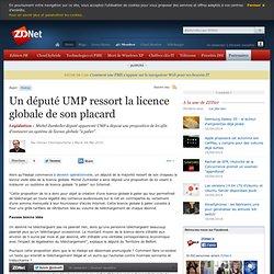 Un député UMP ressort la licence globale de son placard - Actual
