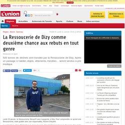 La Ressoucerie de Dizy comme deuxième chance aux rebuts en tout genre - lardennais.fr
