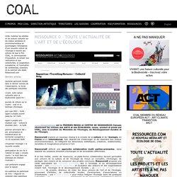 Ressource 0 – toute l'actualité de l'art et de l'écologie