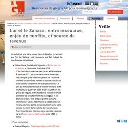 L'or et le Sahara : entre ressource, enjeu de conflits, et source de revenus