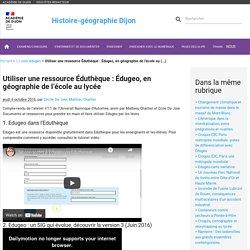 Utiliser une ressource Éduthèque : Édugeo, en géographie de l'école au