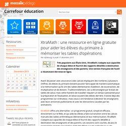XtraMath : une ressource en ligne gratuite pour aider les élèves du primaire à mémoriser les tables d'opérations