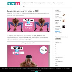 La danse, ressource pour le FLE. Niveaux A2 / B1 - FLIPPIZZ