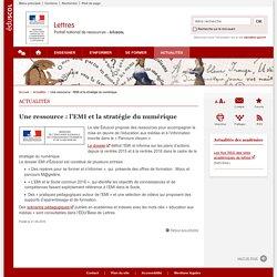 Une ressource : l'EMI et la stratégie du numérique-Lettres-Éduscol