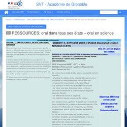 RESSOURCES: oral dans tous ses états – oral en science
