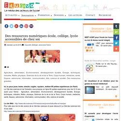 Des ressources numériques école, collège, lycée accessibles de chez soi