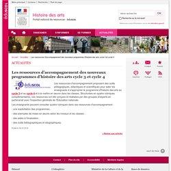Les ressources d'accompagnement des nouveaux programmes d'histoire des arts cycle 3 et cycle 4-Histoire des arts-Éduscol