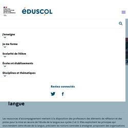 Ressources d'accompagnement du programme de français aux cycles 2 et 3 - Étude de la langue