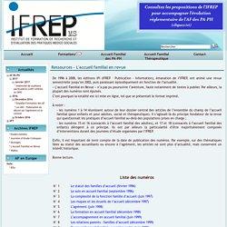 le site de l'IFREP - Ressources - L'accueil familial en revue