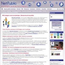 Enseigner avec le numérique : Ressources et actualités