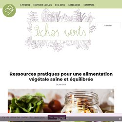 Ressources pratiques pour une alimentation végétale saine et équilibrée