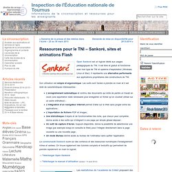 Ressources pour le TNI – Sankoré, sites et animations Flash « Inspection de l'Éducation nationale de Tournus