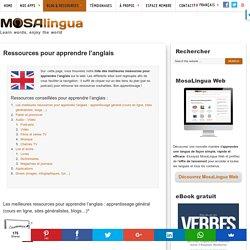 Les meilleures ressources pour apprendre l'anglais (vidéos, jeux,podcasts, etc.)