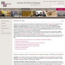 Ressources en ligne - Archives de l'État en Belgique