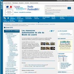 Les ressources audiovisuelles du site du Musée du Louvre