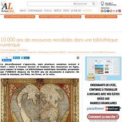 10000 ans de ressources mondiales dans une bibliothèque numérique
