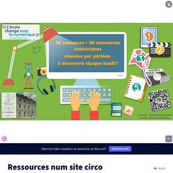 Ressources num site circo