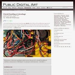 Circuit bending et circuitage