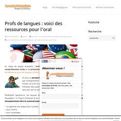 Ressources pour l'oral en classe de langue étrangère
