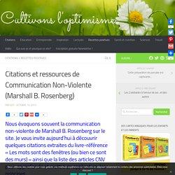 Citations et ressources de Communication Non-Violente (Marshall B. Rosenberg)