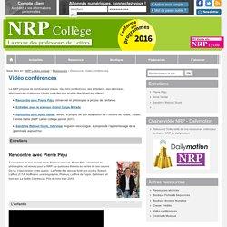 Ressources Vidéo conférences - NRP Collège