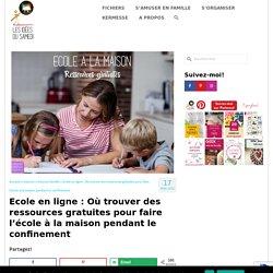 Ecole en ligne : Où trouver des ressources gratuites pour faire l'école à la maison pendant le confinement