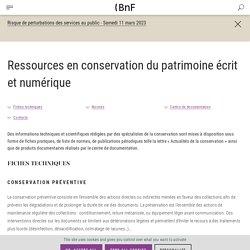 Fiches techniques conservation et restauration de la BnF