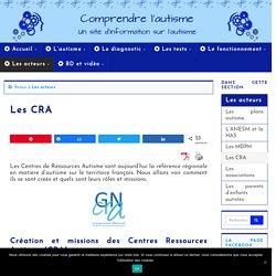 Les Centres de Ressources Autisme (CRA) : création et missions