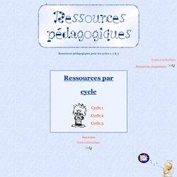 * Ressources pour les cycles 1,2 & 3 *