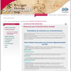 Ressources pour la Première Guerre mondiale - Archives départementales de l'Ain