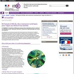 Kit français et Dik-Ap, deux ressources numériques pour l'appui aux élèves et aux familles - Direction des services départementaux de l'Éducation nationale du Doubs