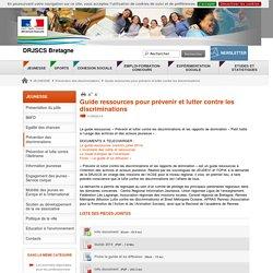 Guide ressources pour prévenir et lutter contre les discriminations - DRJSCS Bretagne