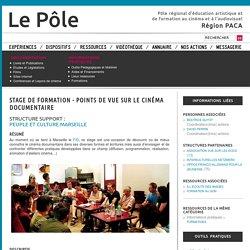 STAGE DE FORMATION - POINTS DE VUE SUR LE CINÉMA DOCUMENTAIRE