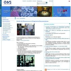 ENS Cachan - Institut d'Alembert - Centre de Ressources et d'Ingénierie Documentaires