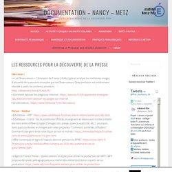 Les ressources pour la découverte de la presse – Documentation – Nancy – Metz